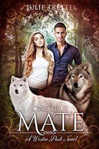 Julie Trettel's One True Mate Westin Pack Series Book 1 Free on 6/29/18