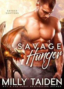 Savage Hunger by Milly Taiden for $3.99